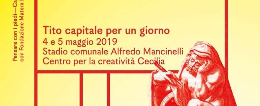 Matera 2019, Tito capitale europea della cultura tra calcio e letteratura