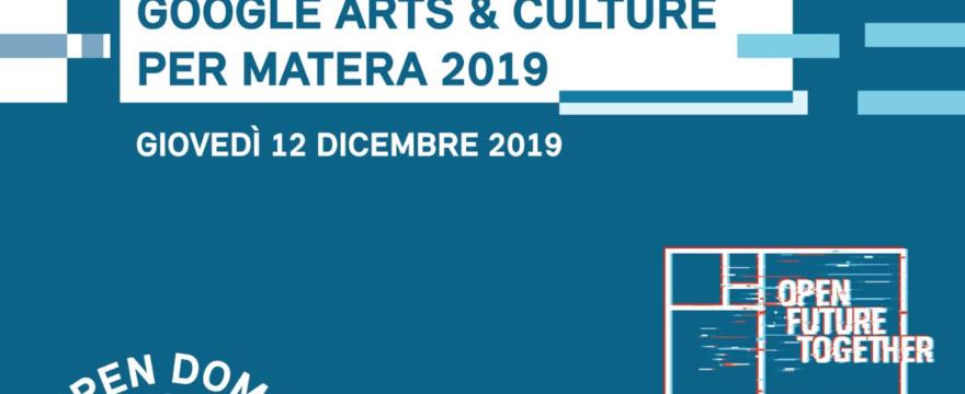 Le storie di Matera 2019 viaggiano su Google Arts & Culture